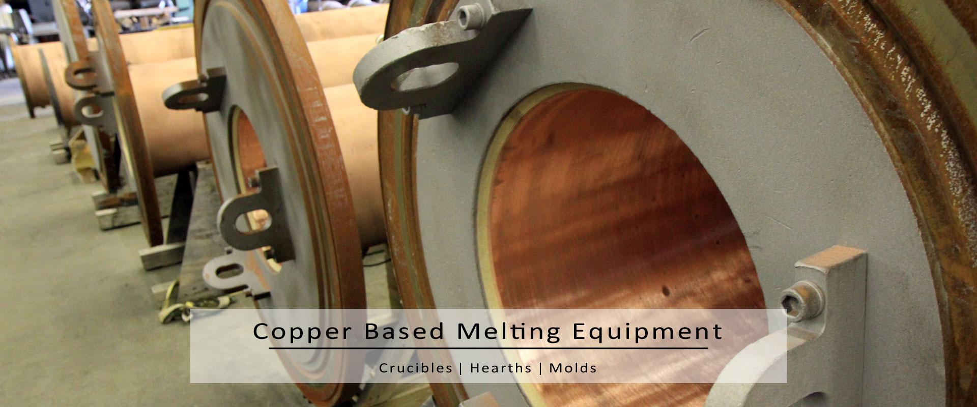 copper based melting equipment-crucibles-hearths-molds